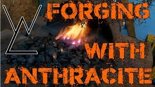 Forging with Anthracite coal (How to fuel your forge)
