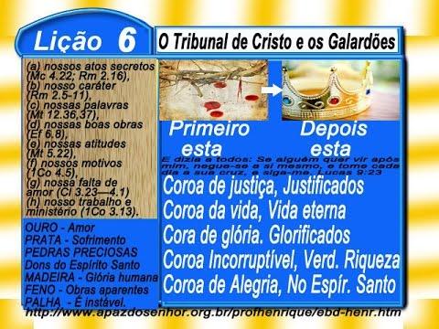 Lição 6, O Tribunal de CRISTO e os Galardões, 2 parte, 1Tr16, Ev Henrique, EBD NA TV