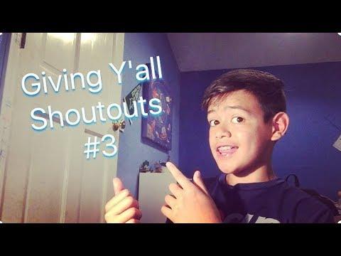 Giving Yall Shoutouts #3