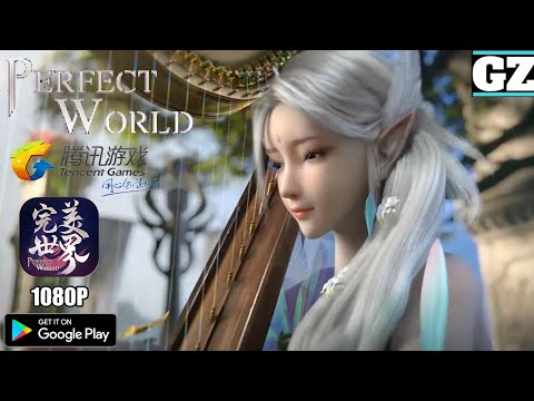 Perfect World Mobile - GLOBAL Launch Soon! - MMORPG By Tencent Games - Android Gameplay