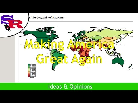The Peaceful Revolutionary - Ideas & Opinions - Making America Great Again