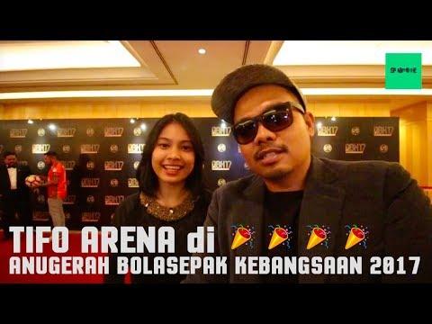 TIFO ARENA DI ABK2017 | Anugerah Bolasepak Kebangsaan 2017