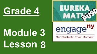 Eureka Math Grade 4 Module 3 Lesson 8