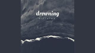 Drowning (Tell Me a Lie)