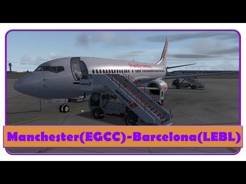 [FSX] EXS803   Manchester-Barcelona El-Prat   Jet 2   737-800WL  