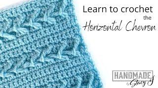 Learn to Crochet the Horizontal Chevron Stitch