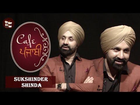 Sukshinder Shinda | Exclusive Interview | Cafe Punjabi | Channel Punjabi Beats