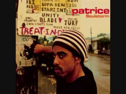 Patrice - Soulstorm (great Song)