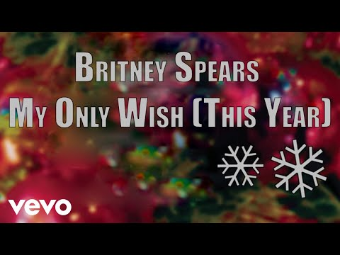 Britney Spears - My Only Wish This Year