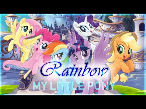 [PMV Sia-Rainbow] My Little Pony:The Movie