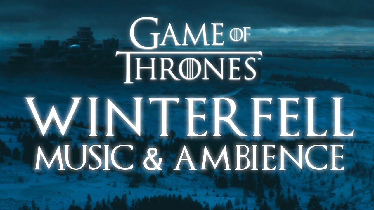 Game of Thrones Music & Ambien...