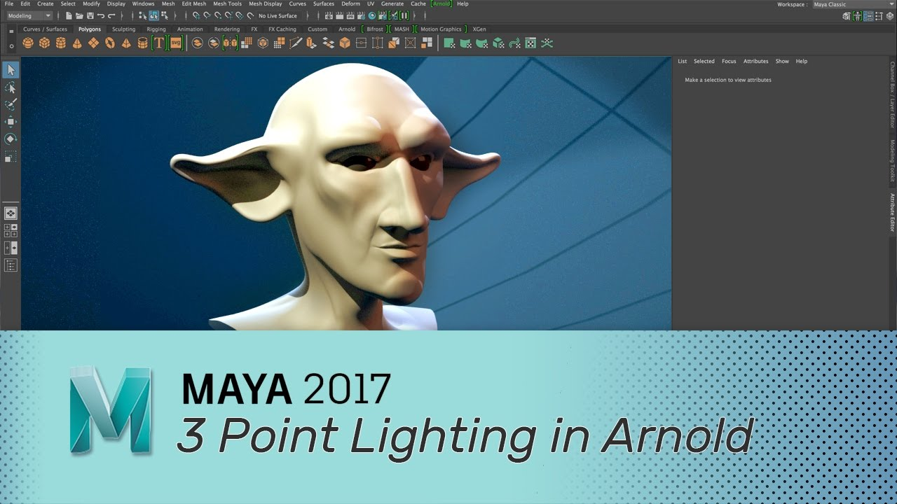 Maya 2017 - 3 Point Lighting in Arnold