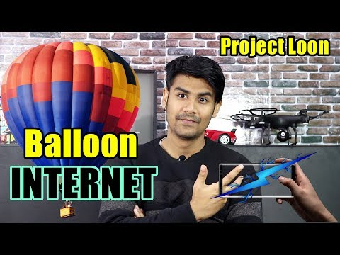 Internet From a Baloon | What is Project Loon ? | Explained In Hindi