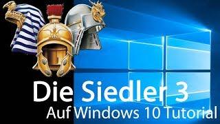 Tutorial für |Die Siedler 3| auf Windows 10