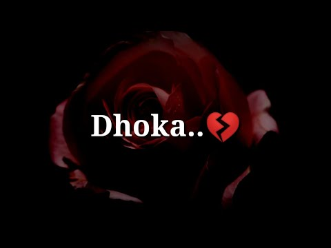 Dhoka 💔 Very Sad Heart Touching Shayari 💔 Very Sad Hindi Shayari 💔 Dard Bhari Shayari