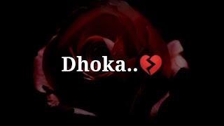 Dhoka 💔 Very sad Heart touching Shayari 💔 Very sad hindi shayari 💔 Dard bhari shayari
