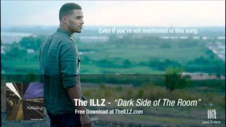 The ILLZ - Dark Side of The Room (DOWNLOAD)