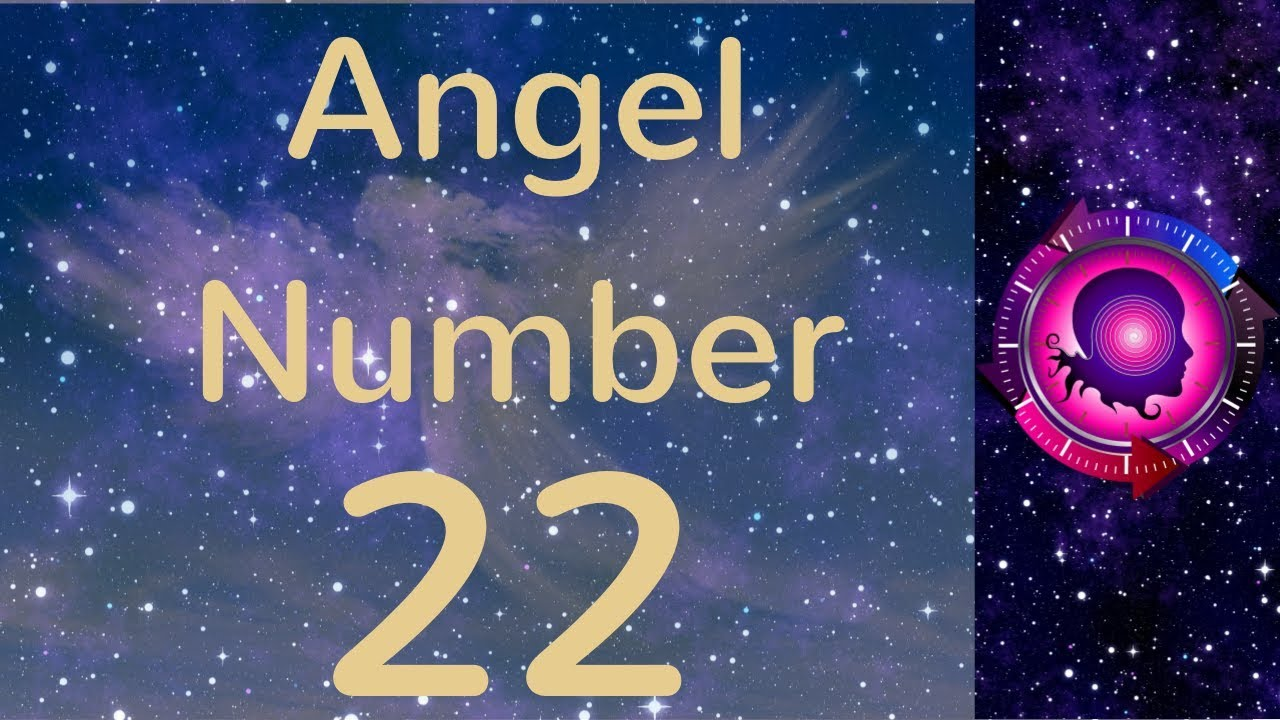 ANGEL NUMBER 22 (Meanings & Symbolism) – ANGEL NUMBERS