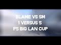 F5 lan cup - Blame vs SM @de_nuke | By Demos