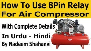 How to use 8 pin relay use for Air Compressor Motor #Finder_Relay   #Nadeem_Shahanvi
