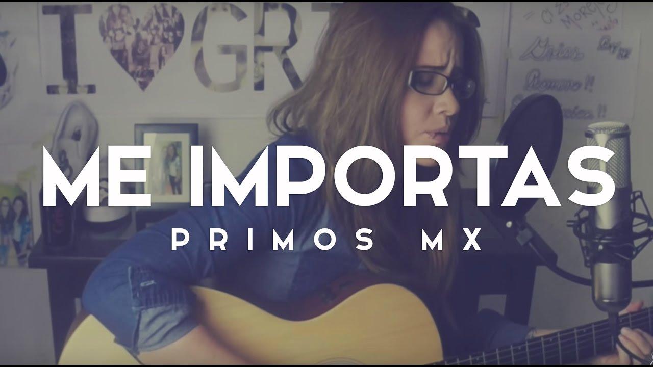 Me Importas / Acústico / Griss Romero
