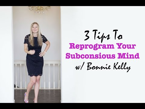 3 Tips to Reprogramming Your Subconscious Mind