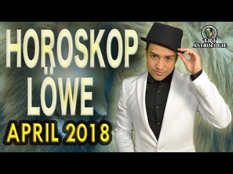 LÖWE ASZENDENT HOROSKOP APRIL 2018