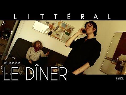 LITTÉRAL - #3 - Le Dîner (Bénabar) [RÉUPLOAD]