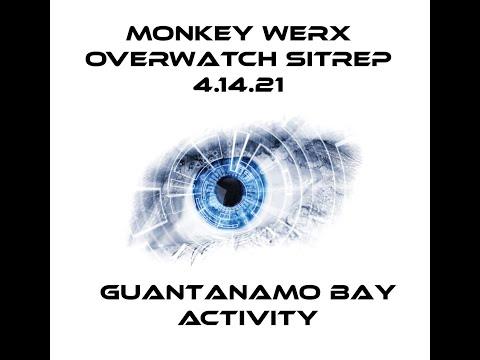 Monkey Werx Overwatch SITREP 4 14 21