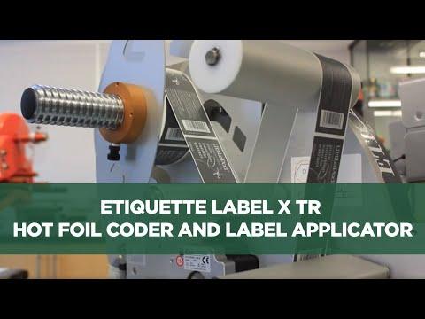 Etiquette Label X TR Hot Foil Coder and Label Applicator