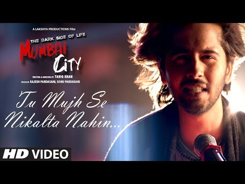 Tu Mujhse Nikalta Nahi Video Song | THE DARK SIDE OF LIFE – MUMBAI CITY | Prakash Prabhakar