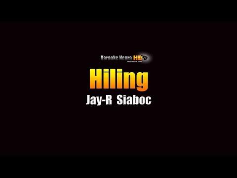 Hiling -  Jay R Siaboc (KARAOKE)