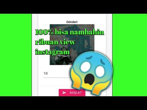 cara-mendapat-kan-view-instagram-100%-work-2020