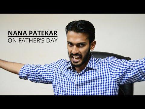 Nana Patekar On Father's Day