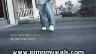 Learn how to do the Wiggle Walk - PimpMyWalk.com