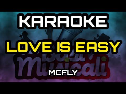 McFly - Love Is Easy - Karaoke/instrumental