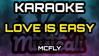 McFly - Love Is Easy - Karaoke/instrumental