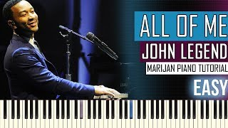 How To Play: John Legend - All Of Me | Piano Tutorial EASY + Sheets