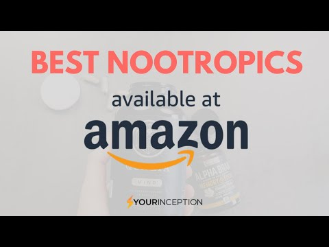 nootropics-on-amazon:-which-are-the-best?