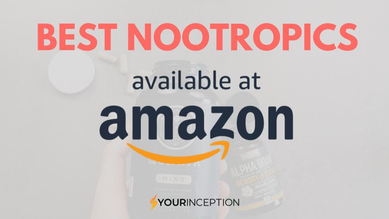 Download Nootropics On Amazon: Which Are The Best?