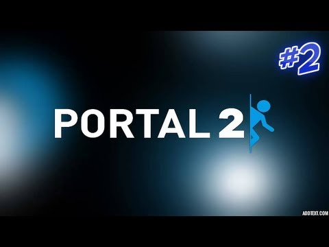 Game Time with Charlie & George: Portal 2 (Episode 2)