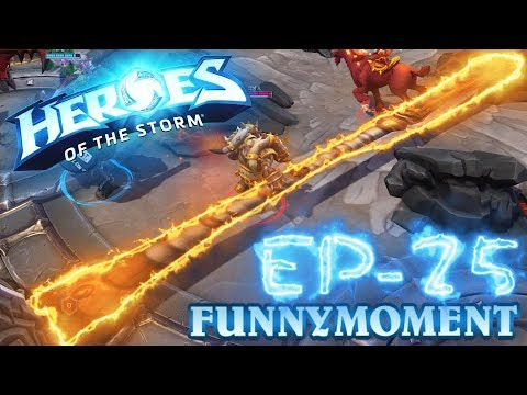 【Heroes of the Storm】Funny moment EP.25
