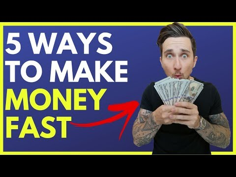 5 WAYS TO MAKE MONEY FAST IN 2019