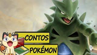 Contos Pokémon #12 - Tyranitar o Pokémon Armadura!