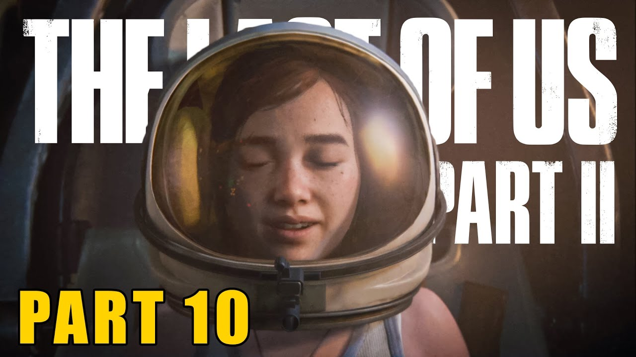 SWEETEST MEMORY OF ELLIE │ THE LAST OF US 2 HINDI LET'S PLAY PART 10