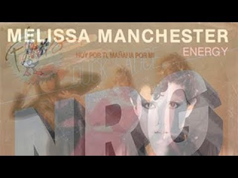 Melissa Manchester - Energy (Flans & Duck Sauce Remix)