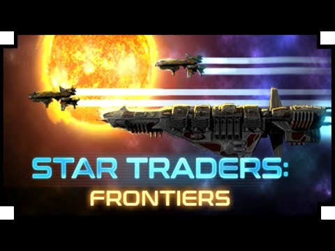 Star Traders: Frontiers - (Open World Spaceship Captain Game)