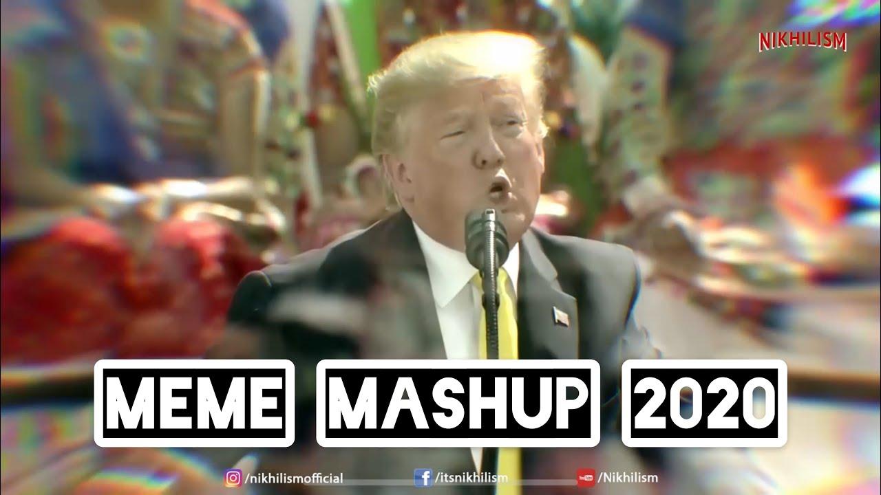 MEME MASHUP 2020 | NIKHILISM X DJ SHADOW DUBAI