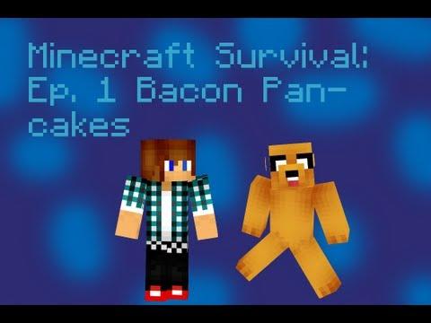 Minecraft Survival: Episode 1 | Bacon Pancakes