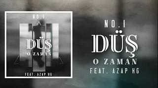 No.1 - Düş O Zaman feat. Azap HG